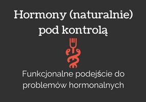 Hormony pod kontrolą